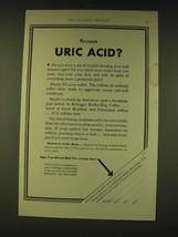 1933 Kellogg's Kaffee-Hag Coffee Ad - Persistent Uric Acid? - $14.99