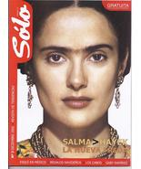 SALMA HAYEK, The new Frida in SOLO  Mexican Magazine  - $7.95