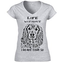 Golden Cocker Spaniel Life Without P   Cotton Graphic Grey T Shirt Large Size - $22.49