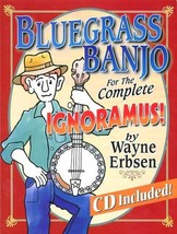 Bluegrass Banjo For The Complete Ignoramous! Book/CD Set  - $22.95