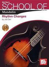 School of Mandolin: Rhythm Changes by Joe Carr Book/CD Set - $14.99