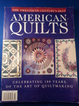 The Twentieth Century's Best American Quilts Magazine - $5.99