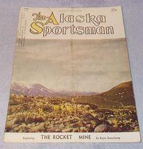 Vintage The Alaska Sportsman Magazine April 1947 Grayling Hunting - $7.95