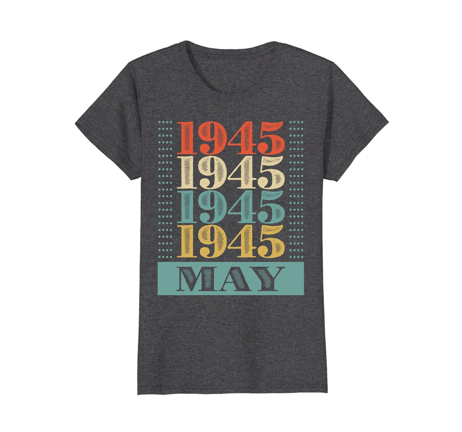 Funny Shirts - Retro Classic Vintage May 1945 73rd Birthday Gift 73 yrs old Wowe