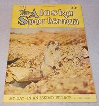 Vintage The Alaska Sportsman Magazine May 1943 Moose Wolves - $11.95