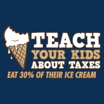 Teach Your Kids About Taxes, Eat 30% of Their Ice Cream - Mens Tee - XL - Ash - $12.99