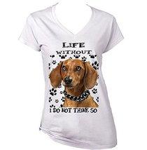 Dachshund Ginger Dog Life Without   New Cotton Graphic White T Shirt Medium Size - $22.49