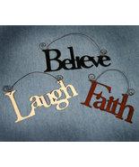 Set of 3 Metal Word Ornaments Laugh Faith Believe - $12.98