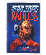 STAR TREK THE NEXT GENERATION KAHLESS 1st EDITION HARDCOVER BOOK by  FRI... - $4.00