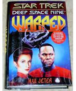 Star Trek Deep Space Nine Warped by K. W. Jeter Hardcover Book - $4.00
