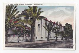CA Mission San Gabriel Founded 1771 Vintage Kashower Postcard - $7.56