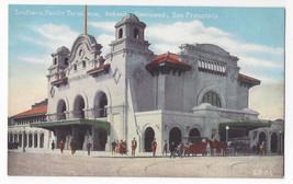 San Francisco CA Southern Pacific Terminus RR Station Depot Vntg PNC Pos... - $8.72