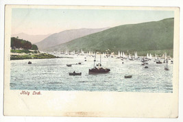 Scotland Holy Loch Sail Boats Argyll and Bute Vtg Postcard c 1905 - $5.52