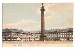 France Paris Place Vendome et la Colonne Vtg Lucien Levy Postcard c 1910 - $5.52