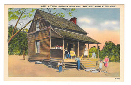 Typical Southern Cabin Home Everybody Works Vtg Linen Postcard NC - $3.90