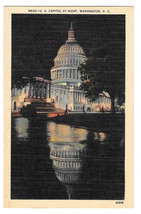 Washington DC Capitol at Night Vtg B S Reynolds Linen Postcard - $6.49