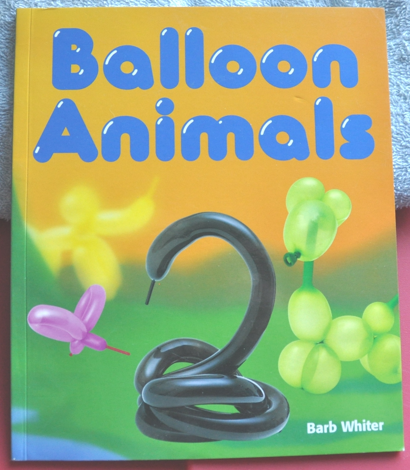 ( Step By Step Instructions On Making 15 Animal Balloons