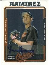 2005 Topps Chrome Luis Ramirez 232 Orioles - $4.00
