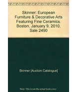 Skinner: European Furniture & Decorative Arts F... - $25.00