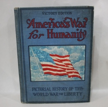 America's War for Humanity Pictorial History of the World War Blue Hardb... - $16.95