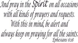 Ephesians 6:18, Vinyl Wall Art, Pray in the Spi... - $9.79