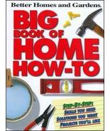 Better Homes and Gardens Big Book of Home How-t... - $16.95