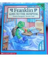 Franklin Turtle Goes To The Hospital - Learning to be Brave for an Opera... - $3.00