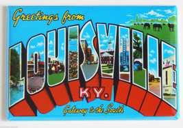 Greetings from Louisville FRIDGE MAGNET kentuck... - $4.95