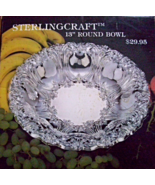 "STERLING CRAFT 13"" ROUND BOWL 2 IN ALL - $30.00"