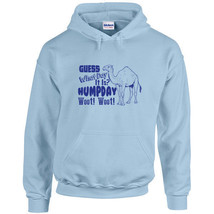 227 Hump Day Hoodie funny office party wednesday camel woot new All Size... - $30.00