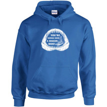 230 Bigger Boat Hoodie shark 70s movie funny quote quints cool All Sizes/Colors - $30.00
