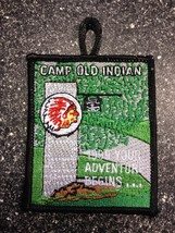 Camp Old Indian 1999 Patch - Your Adventure Begins... - $3.99