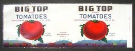 Can Label Big Top Tomatoes Sunbury PA Circus Stecher Litho - $8.54