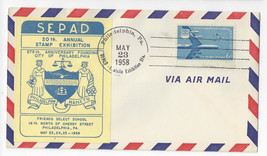 SEPAD 1958 20th National Stamp Exhibition Cover Philadelphia PA C49 Air ... - $4.99
