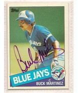 Buck Martinez signed autographed Baseball card 1985 Topps - $9.50