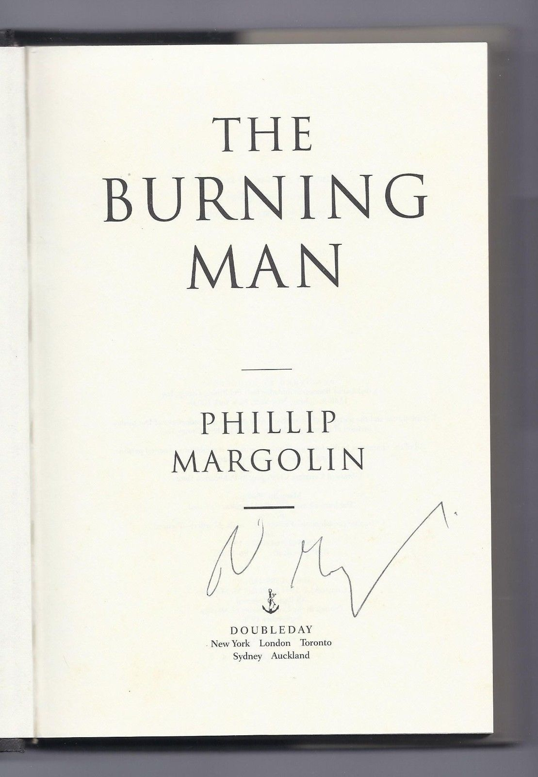 an analysis of phillip margolins book the burning man Phillip margolin was a practicing criminal defense attorney for twenty-five years, has tried many high-profile cases and has argued before the us supreme court his previous novels are heartstone, the last innocent man, gone, but not forgotten, after dark, and the burning man.