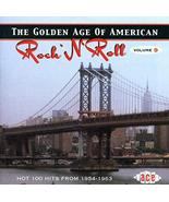 The Golden Age Of American Rock 'n' Roll, Volume 9: Hot 100 Hits From 19... - $19.95