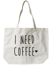 I Need Coffee Canvas Tote Bag - 100% Cotton Eco Bag, Shopping Bag, Book Bag - $21.25 CAD