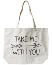Take Me With You Canvas Tote Bag - 100% Cotton Eco Bag, Shopping Bag, Bo... - $15.99