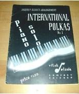 INTERNATIONAL POLKAS~Piano Solo No.1~'42~Joseph PElsnic - $19.76