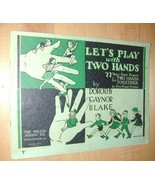 PIANO: Let's Play with Two Hands~22 VyFirst Pieces~1931 - $19.76