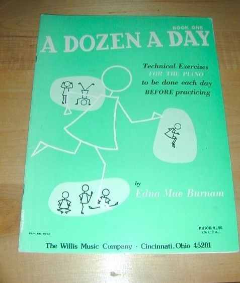 A Dozen A Day- Piano Exercises Book~Book One