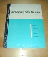 CONTEMPORARY PIANO LITERATURE~Book 1 Rev. Ed.~1961~! - $19.76