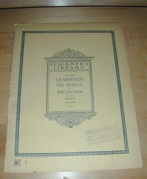 Schirmers Library 1895 DUVERNOY The SCHOOL of MECHANISM