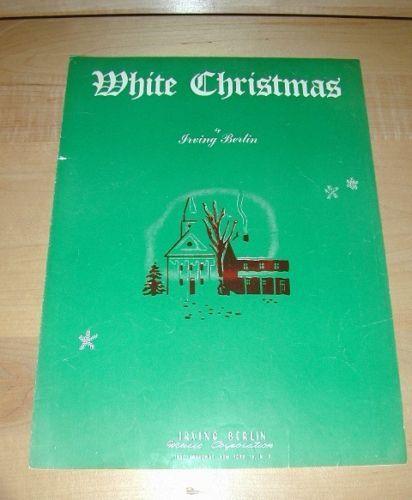 White Christmas-Irving Berlin~ Sheet Music 1940 Nice!