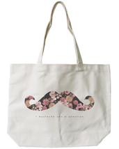 Floral Mustache Canvas Tote Bag - 100% Cotton Eco Bag, Shopping Bag, Boo... - $15.99