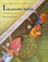 Las Paredes Hablan: Cuentan Mas Historias (Spanish Edition) by Knight, M... - $17.98