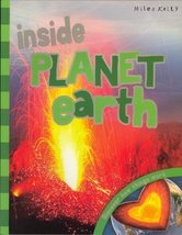 Inside Planet Earth: Discover How Things Work [Paperback] by Miles Kelly - $4.08