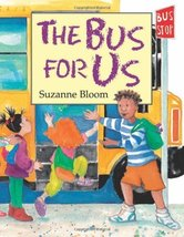 The Bus for Us (Nuestro Autobus) [Hardcover] by Suzanne Bloom; Aida E. M... - $5.97