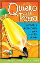 Quiero ser poeta: Ejercicios e instrucciones para escribir poesia (Spani... - $17.65